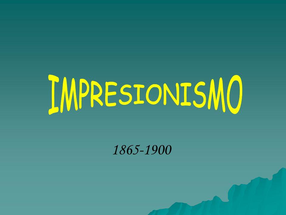 IMPRESIONISMO 1865-1900