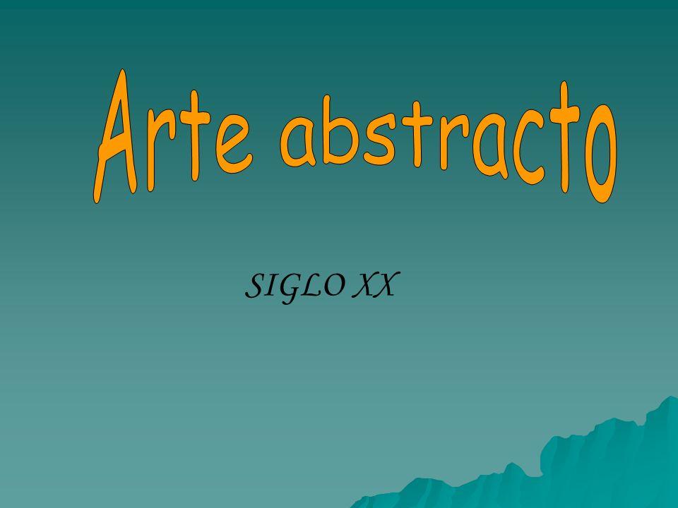 Arte abstracto SIGLO XX
