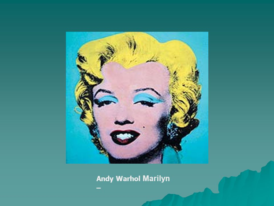 Andy Warhol Marilyn –