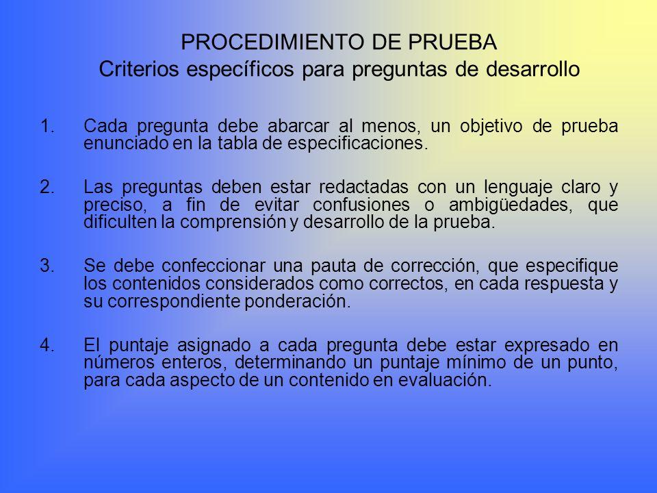 PROCEDIMIENTO DE PRUEBA Criterios específicos para preguntas de desarrollo