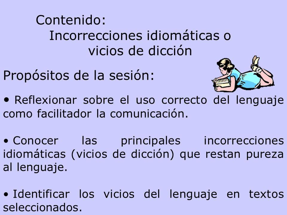 Incorrecciones idiomáticas o vicios de dicción