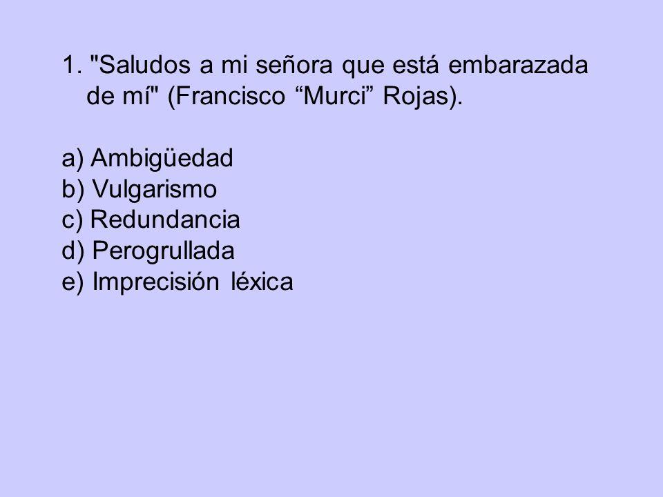 1. Saludos a mi señora que está embarazada de mí (Francisco Murci Rojas).