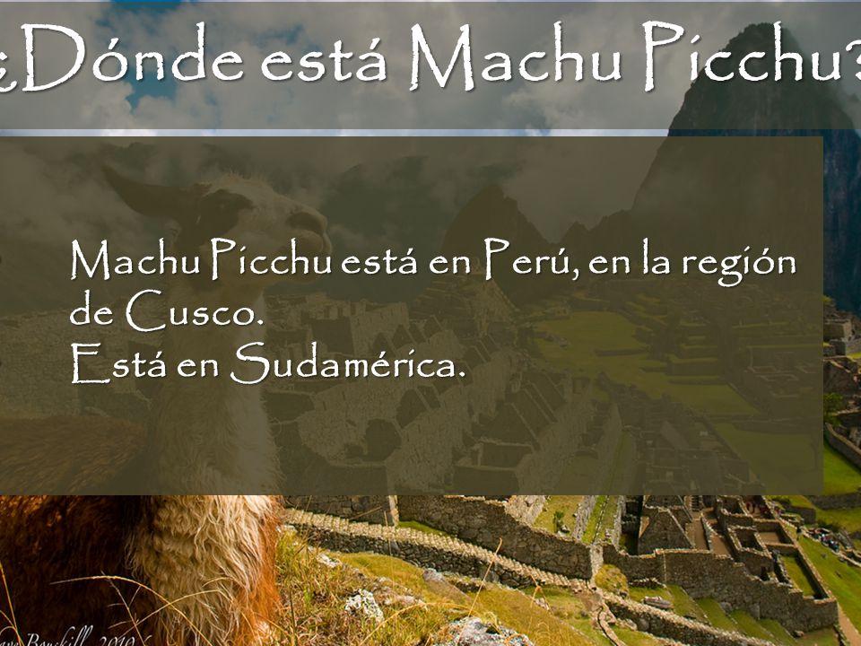 ¿Dónde está Machu Picchu