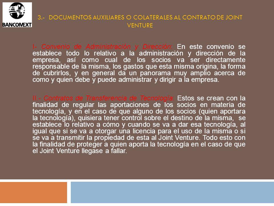 3.- DOCUMENTOS AUXILIARES O COLATERALES AL CONTRATO DE JOINT VENTURE