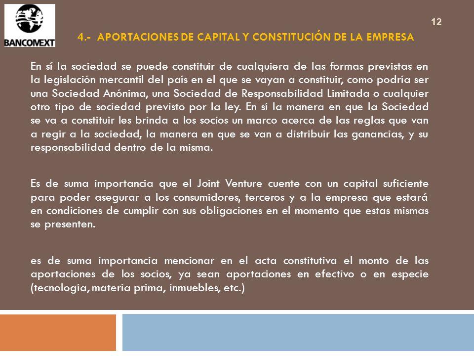 4.- APORTACIONES DE CAPITAL Y CONSTITUCIÓN DE LA EMPRESA