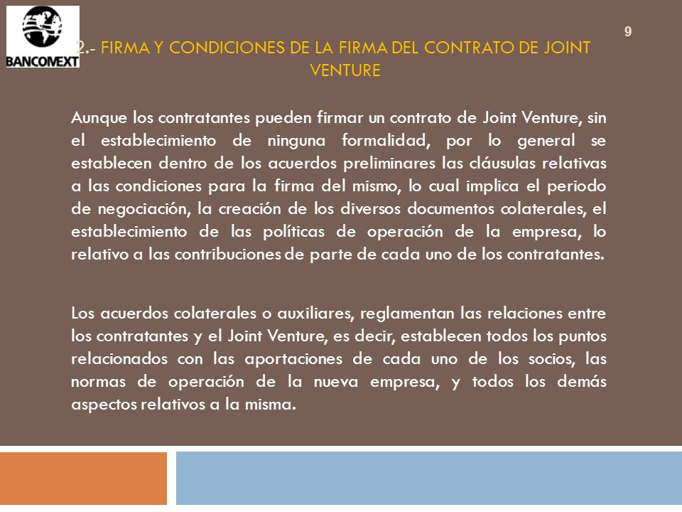 2.- FIRMA Y CONDICIONES DE LA FIRMA DEL CONTRATO DE JOINT VENTURE