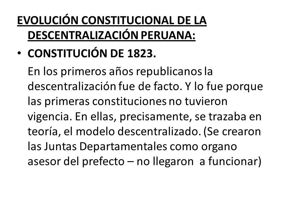 EVOLUCIÓN CONSTITUCIONAL DE LA DESCENTRALIZACIÓN PERUANA: