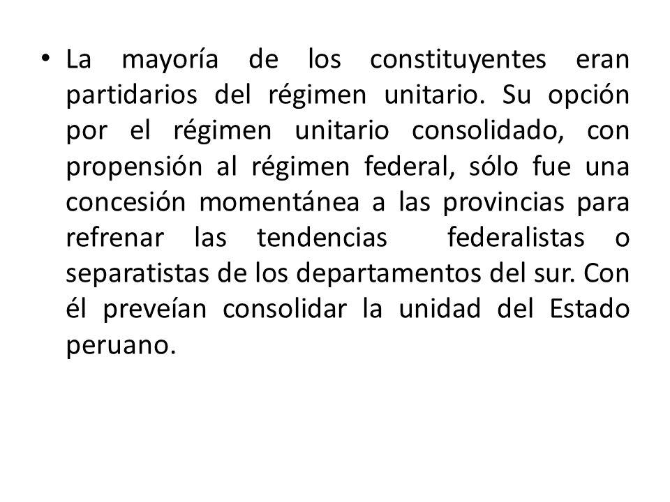 La mayoría de los constituyentes eran partidarios del régimen unitario