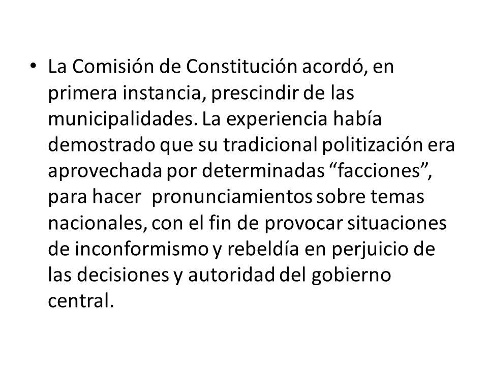 La Comisión de Constitución acordó, en primera instancia, prescindir de las municipalidades.