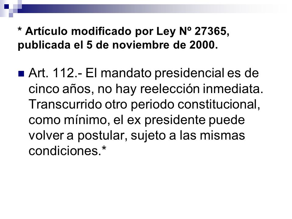 * Artículo modificado por Ley Nº 27365, publicada el 5 de noviembre de 2000.