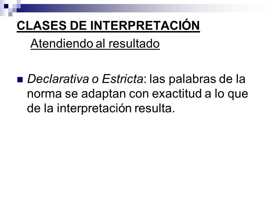 CLASES DE INTERPRETACIÓN