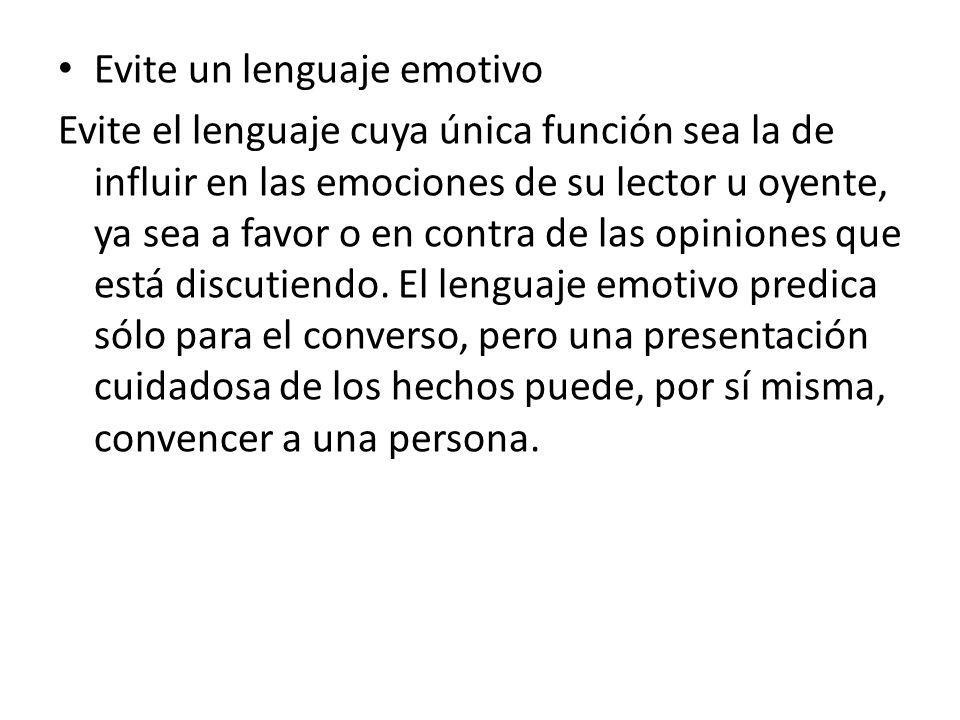 Evite un lenguaje emotivo
