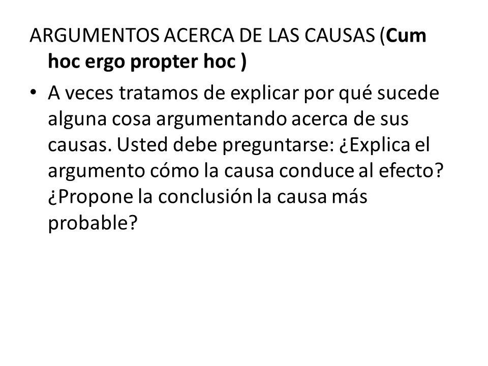 ARGUMENTOS ACERCA DE LAS CAUSAS (Cum hoc ergo propter hoc )