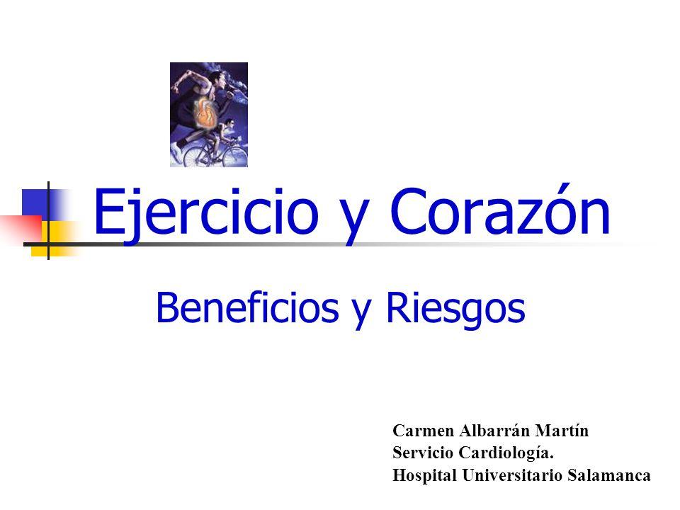 Ejercicio y Corazón Beneficios y Riesgos Carmen Albarrán Martín