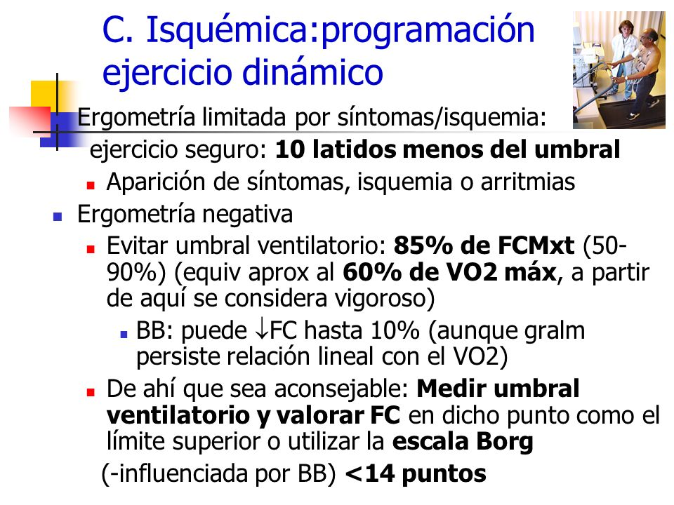 C. Isquémica:programación ejercicio dinámico