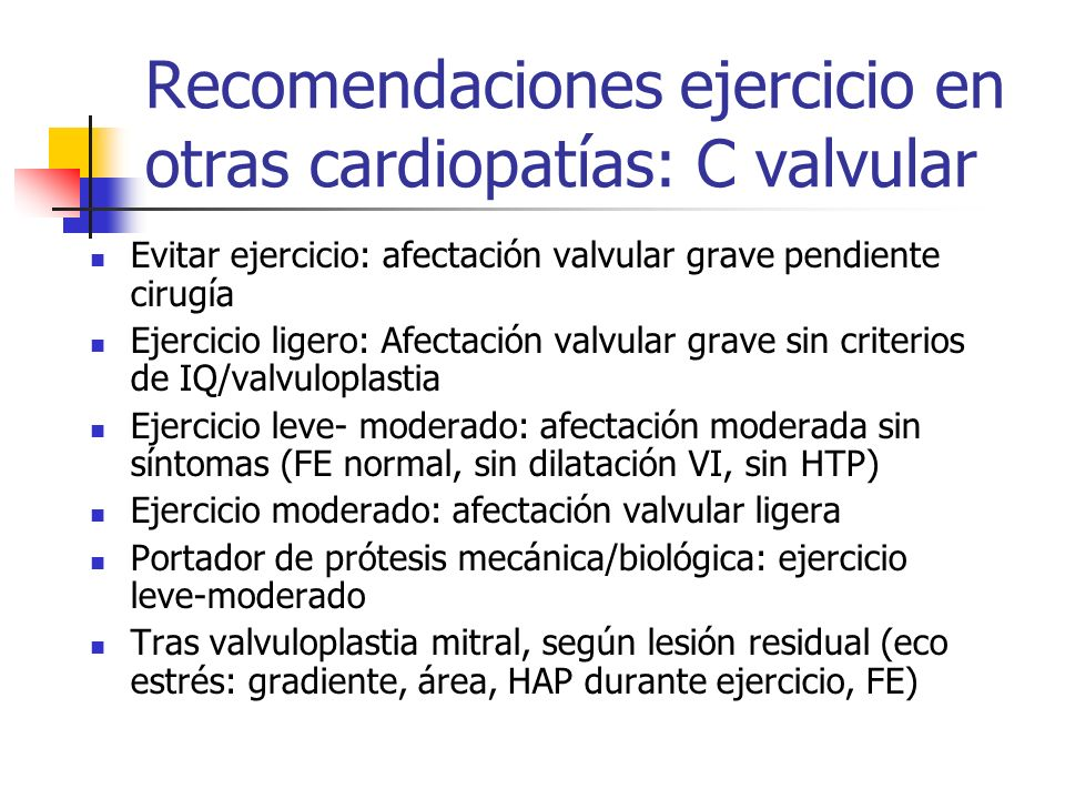 Recomendaciones ejercicio en otras cardiopatías: C valvular