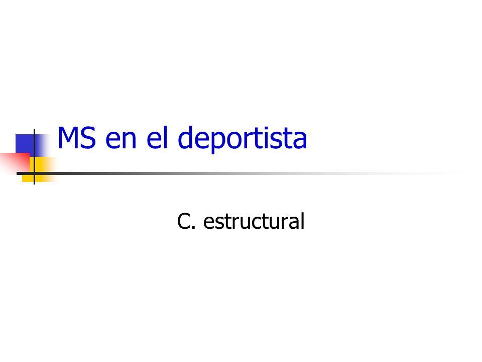 MS en el deportista C. estructural
