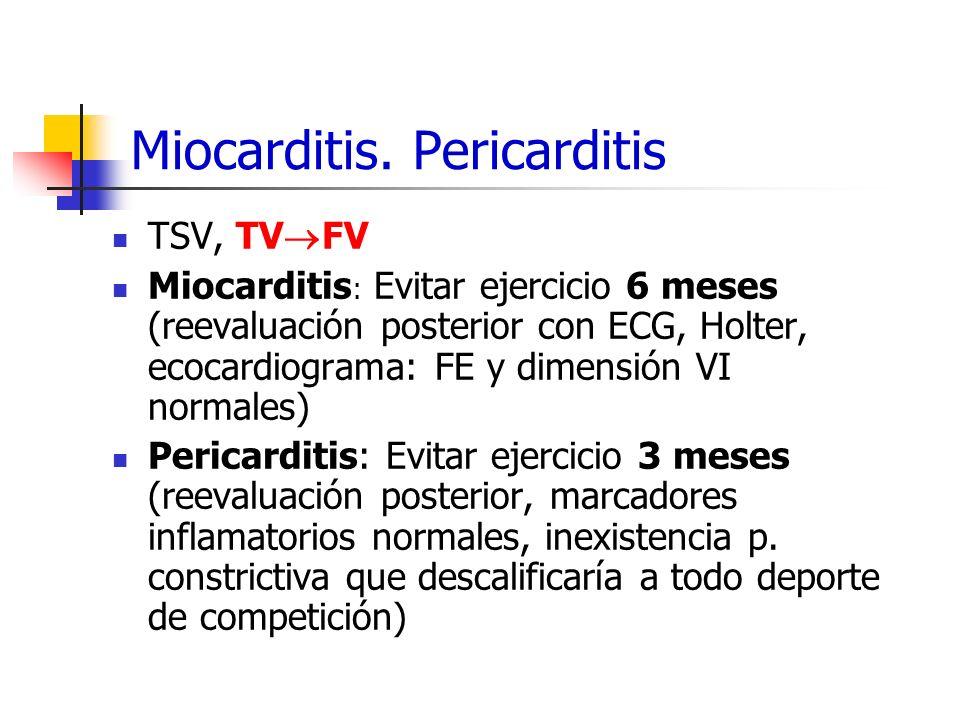 Miocarditis. Pericarditis