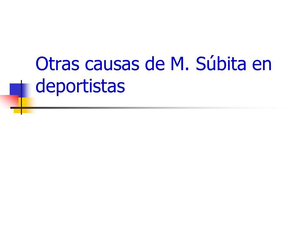 Otras causas de M. Súbita en deportistas