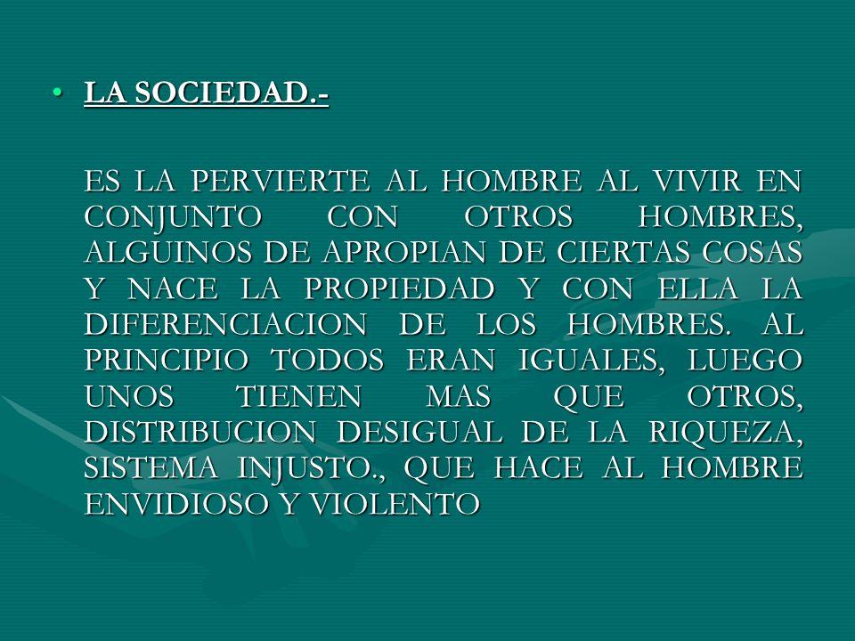 LA SOCIEDAD.-