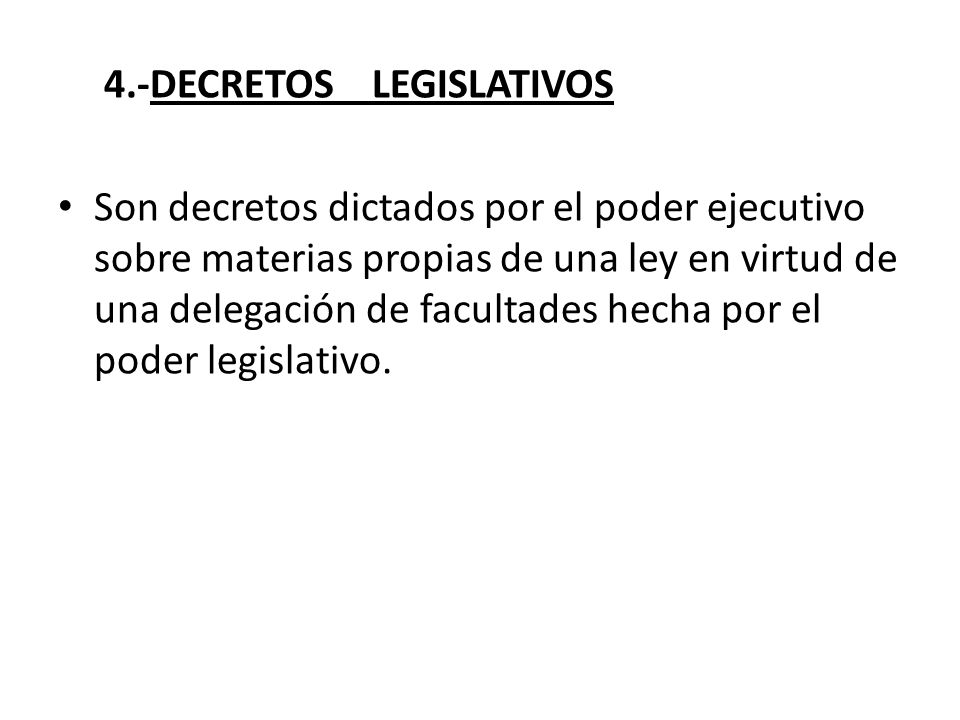 4.-DECRETOS LEGISLATIVOS