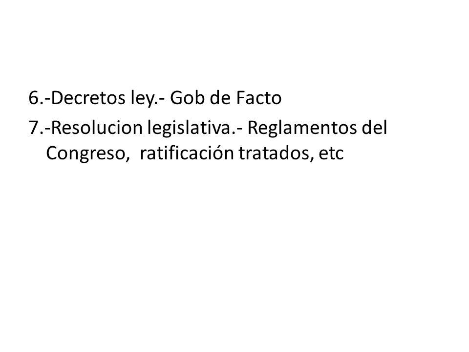 6.-Decretos ley.- Gob de Facto