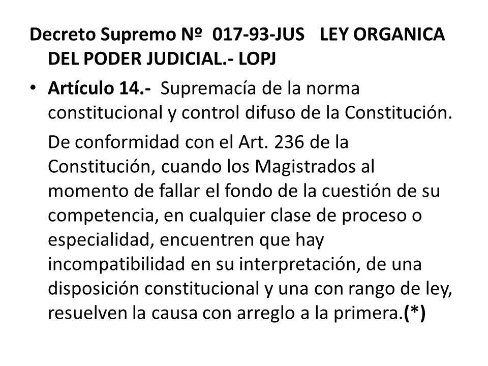 Decreto Supremo Nº 017-93-JUS LEY ORGANICA DEL PODER JUDICIAL.- LOPJ