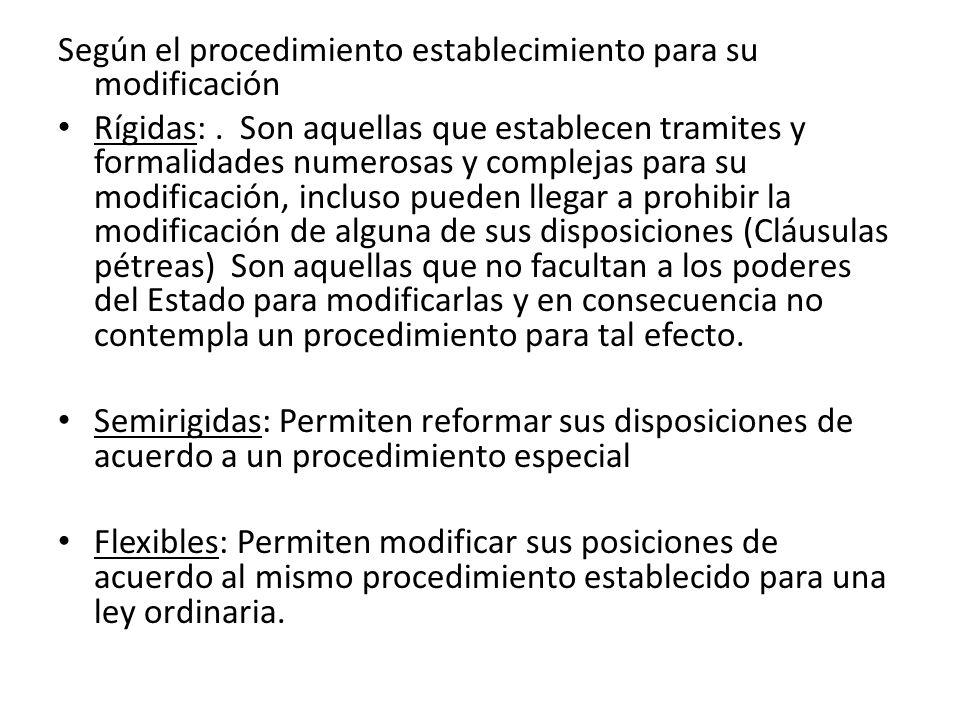 Según el procedimiento establecimiento para su modificación