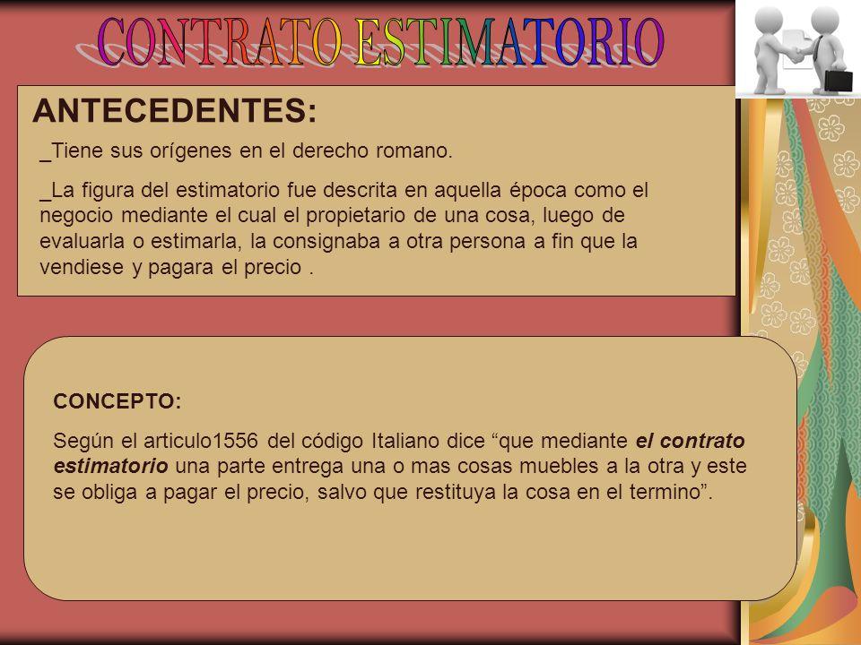 CONTRATO ESTIMATORIO ANTECEDENTES: