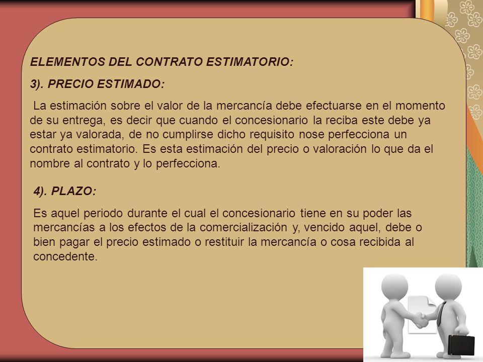 ELEMENTOS DEL CONTRATO ESTIMATORIO: