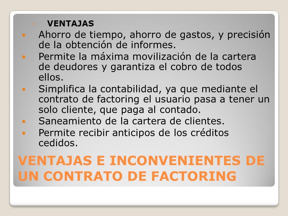 VENTAJAS E INCONVENIENTES DE UN CONTRATO DE FACTORING