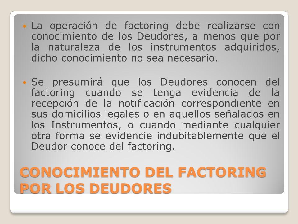 CONOCIMIENTO DEL FACTORING POR LOS DEUDORES