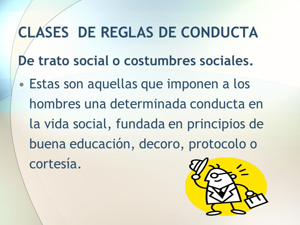 CLASES DE REGLAS DE CONDUCTA