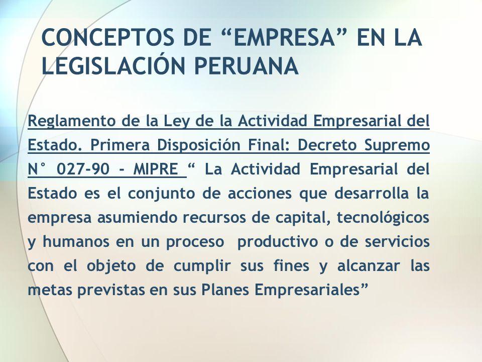 CONCEPTOS DE EMPRESA EN LA LEGISLACIÓN PERUANA