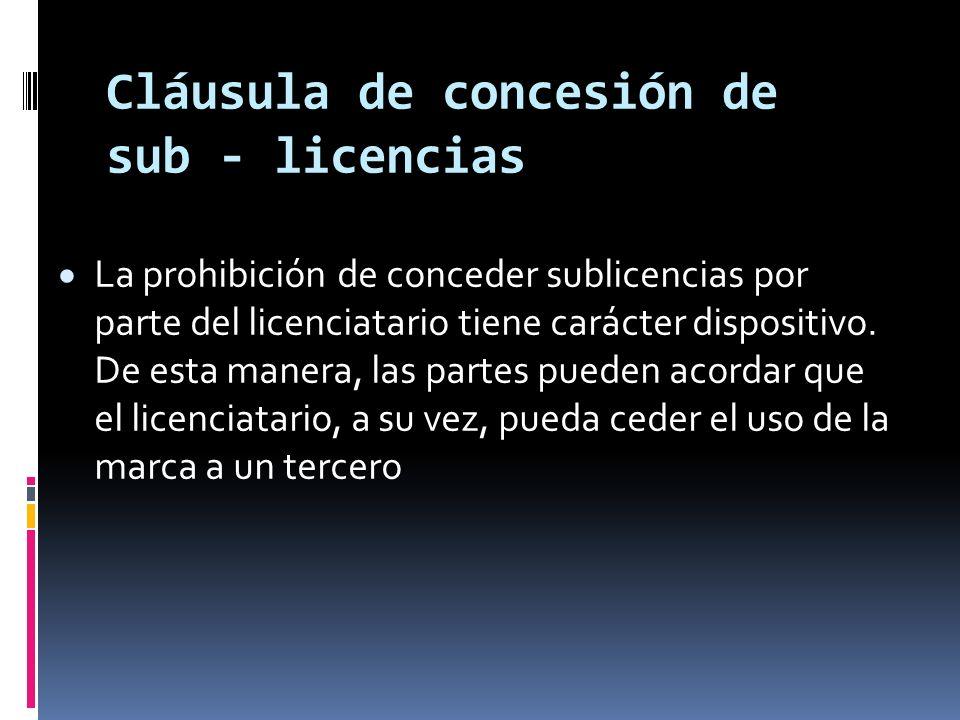 Cláusula de concesión de sub - licencias