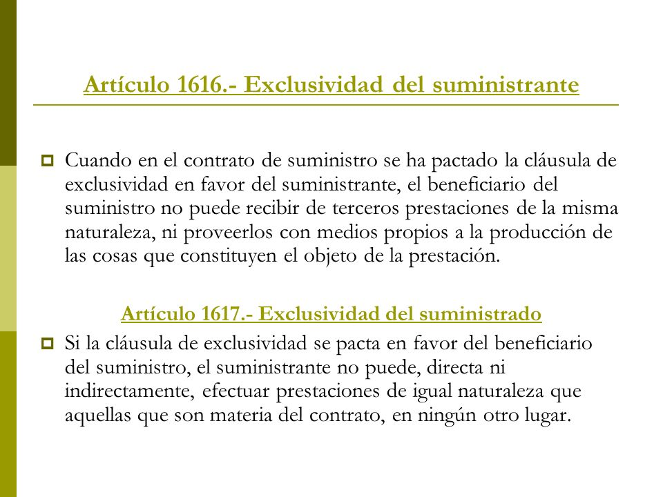 Artículo 1616.- Exclusividad del suministrante