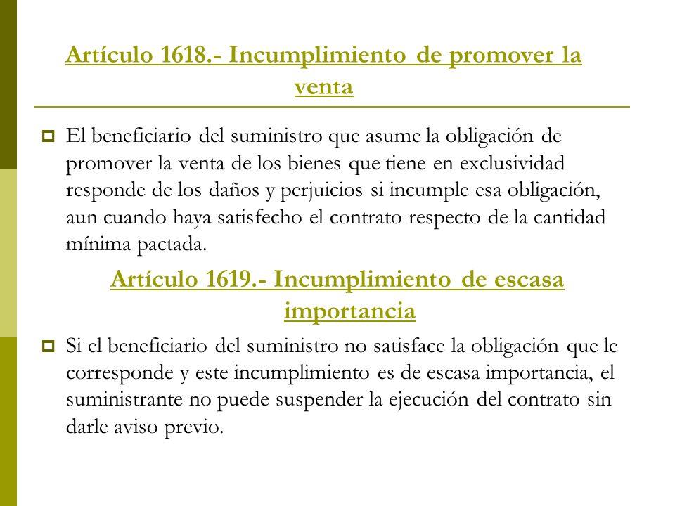 Artículo 1618.- Incumplimiento de promover la venta