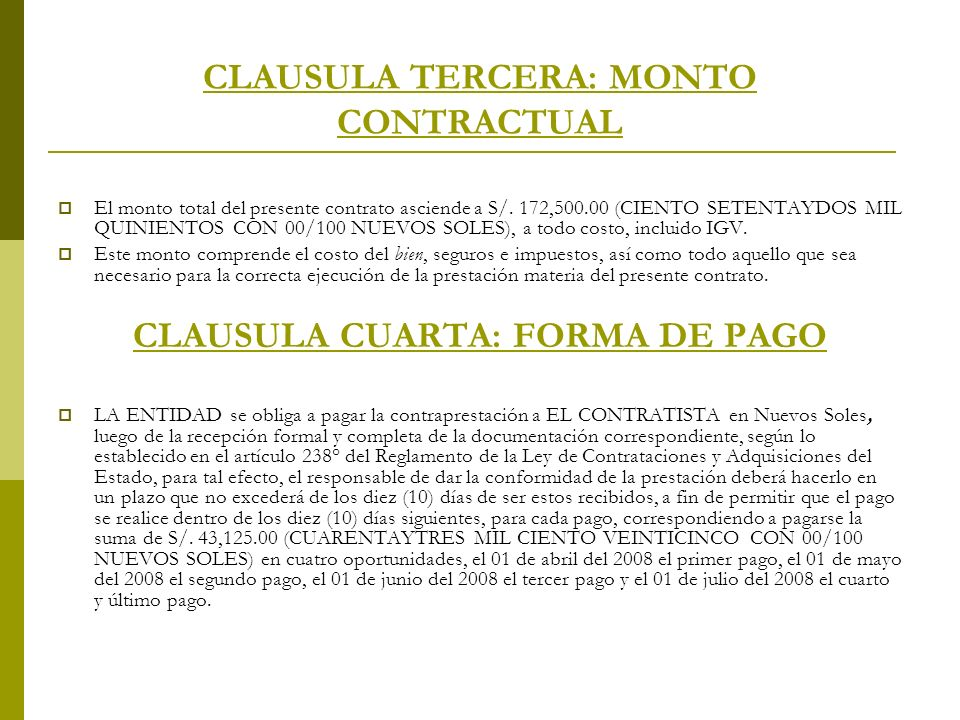 CLAUSULA TERCERA: MONTO CONTRACTUAL