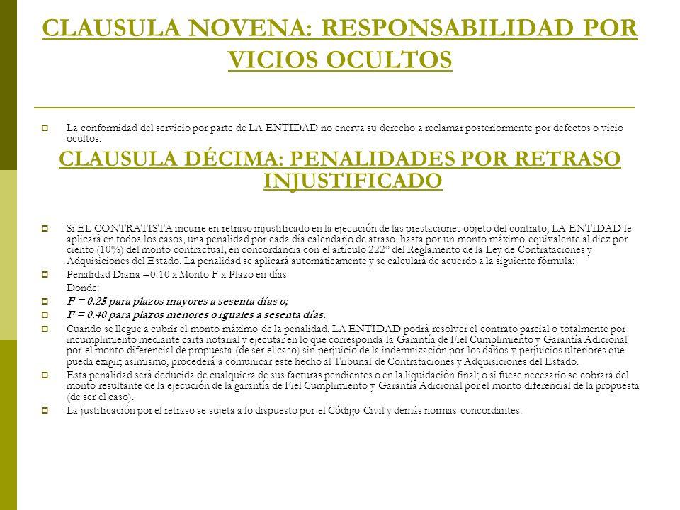 CLAUSULA NOVENA: RESPONSABILIDAD POR VICIOS OCULTOS
