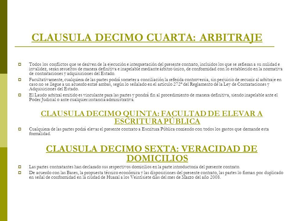 CLAUSULA DECIMO CUARTA: ARBITRAJE