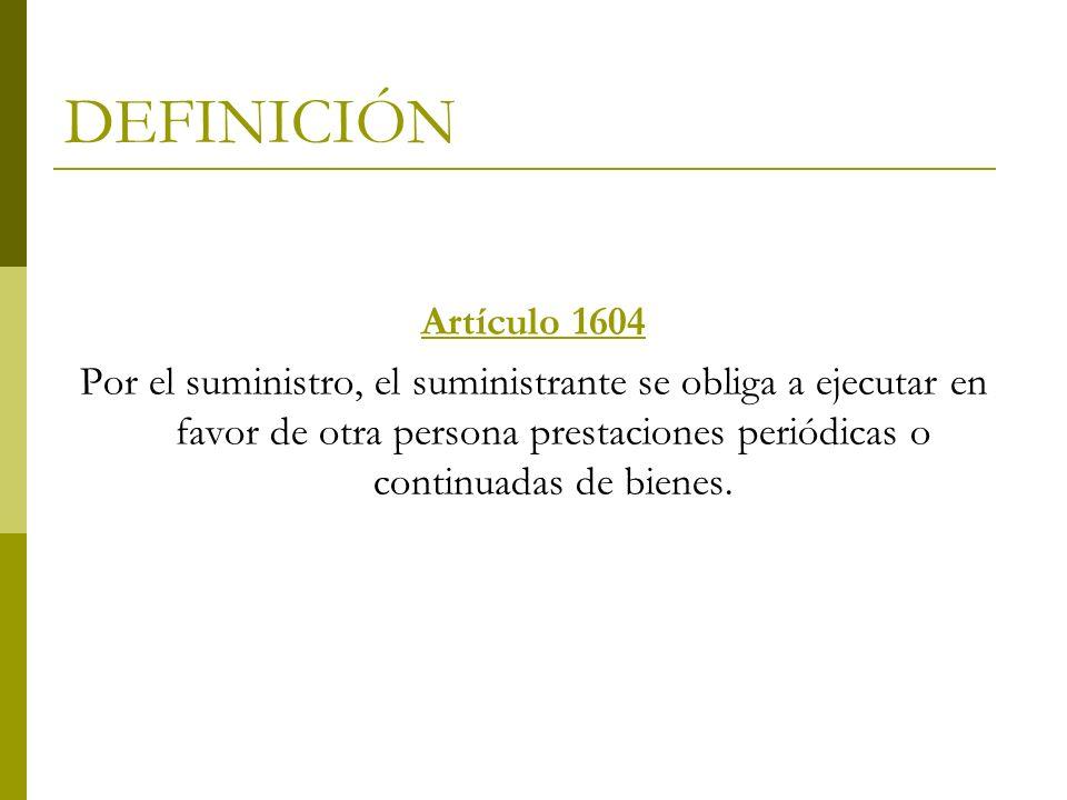 DEFINICIÓN Artículo 1604.