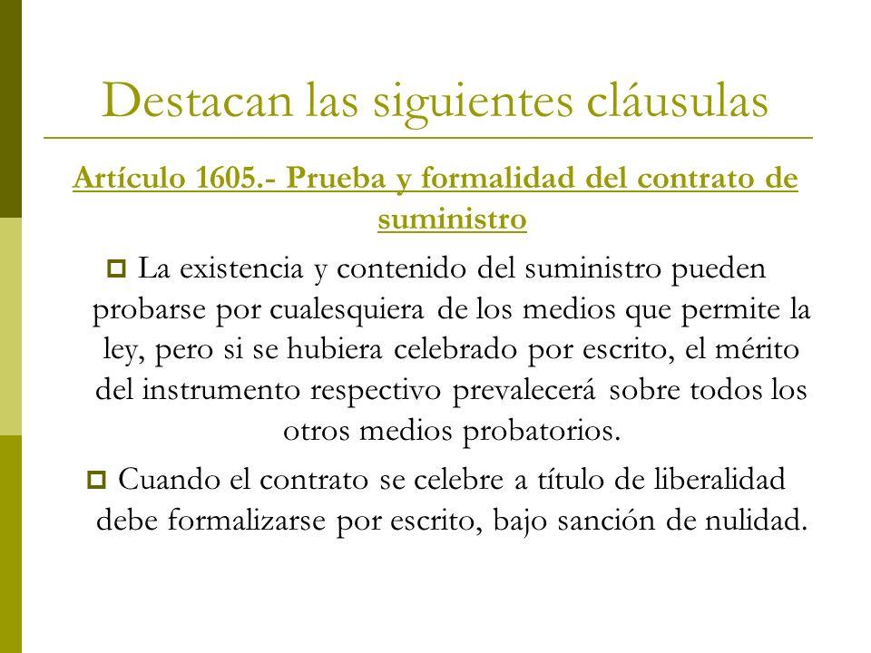 Destacan las siguientes cláusulas