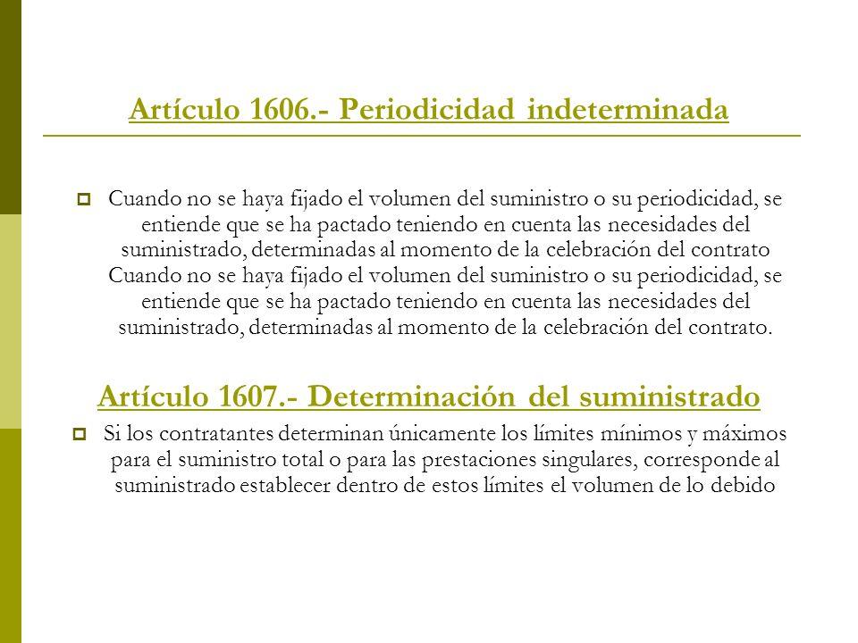 Artículo 1606.- Periodicidad indeterminada