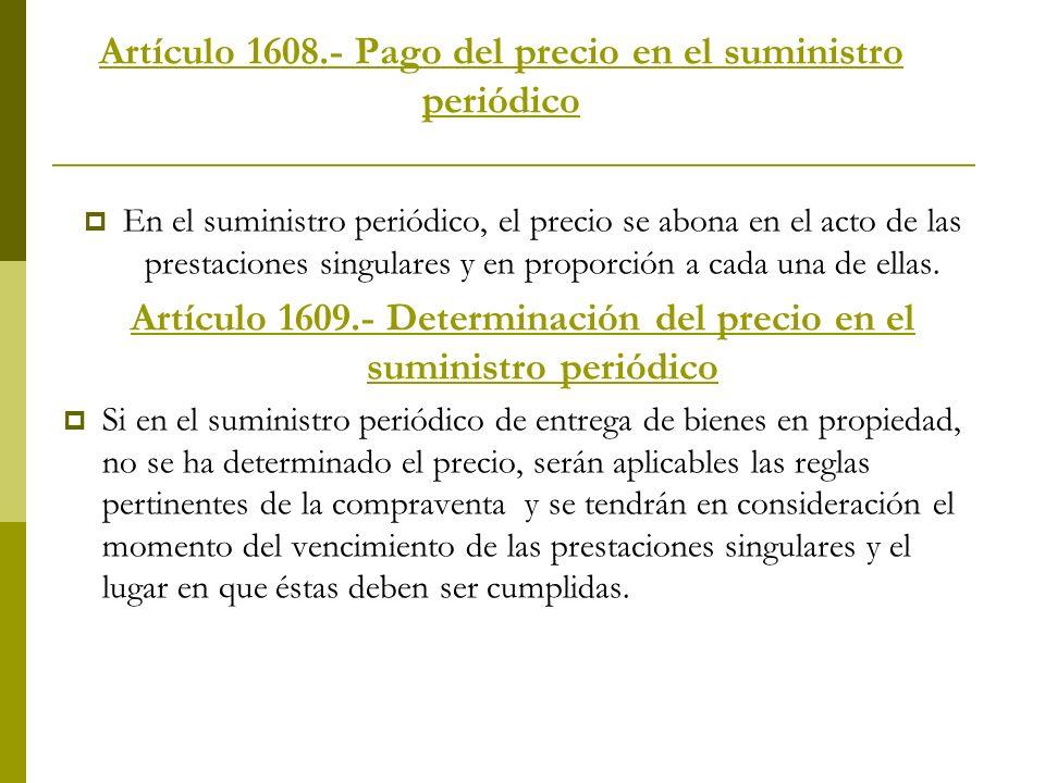 Artículo 1608.- Pago del precio en el suministro periódico