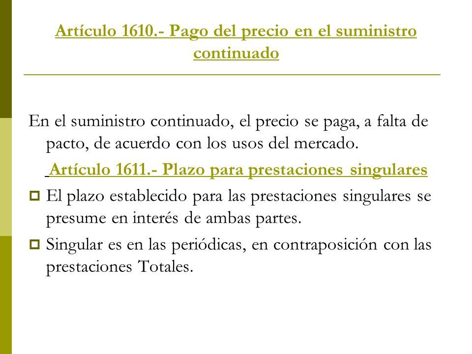 Artículo 1610.- Pago del precio en el suministro continuado