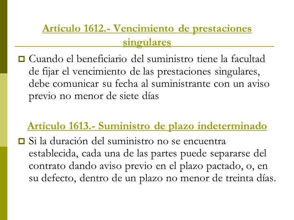 Artículo 1612.- Vencimiento de prestaciones singulares