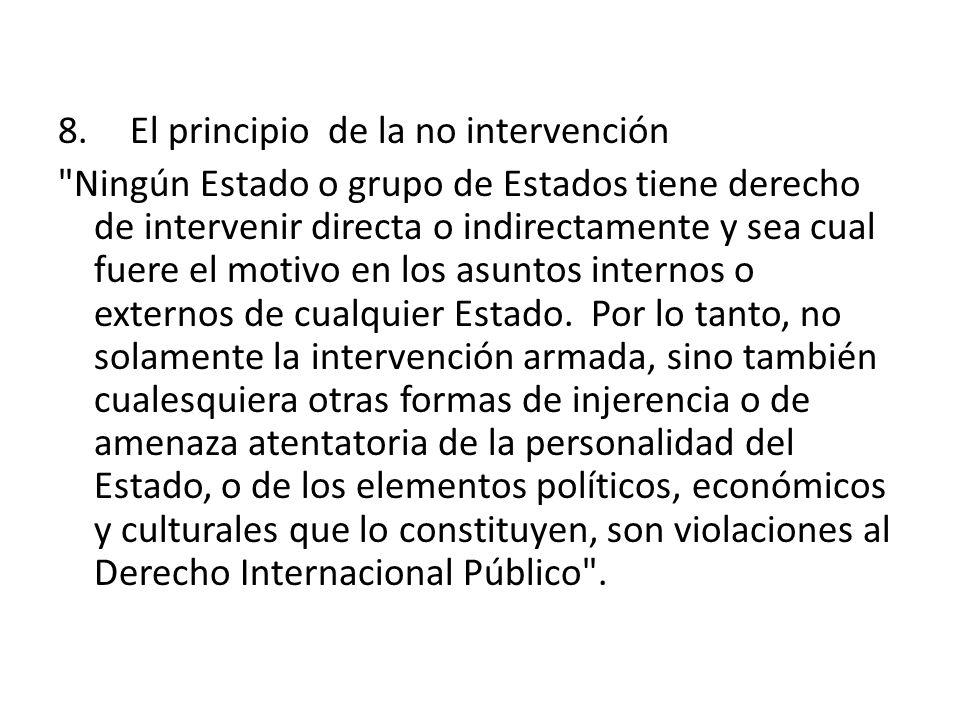 El principio de la no intervención.