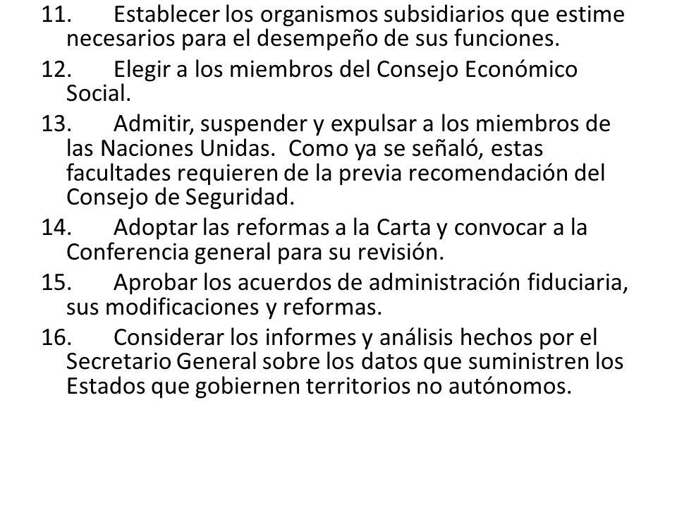11. Establecer los organismos subsidiarios que estime necesarios para el desempeño de sus funciones.