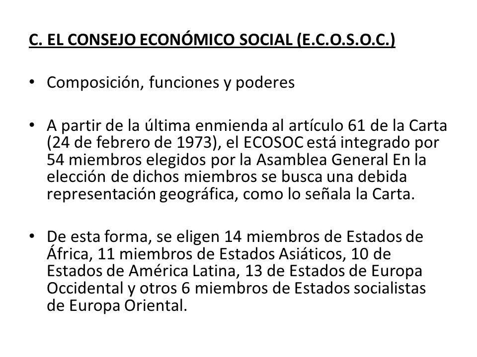 C. EL CONSEJO ECONÓMICO SOCIAL (E.C.O.S.O.C.)