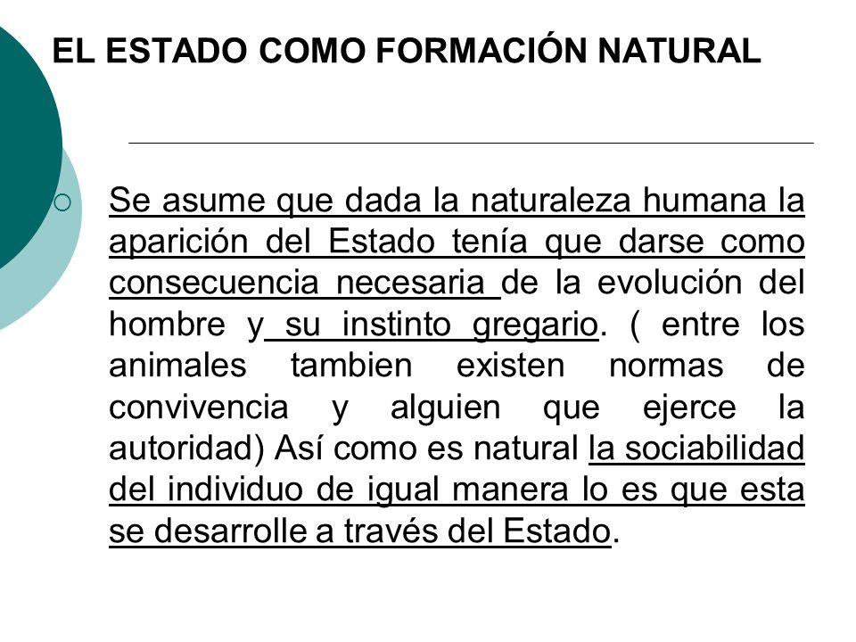EL ESTADO COMO FORMACIÓN NATURAL